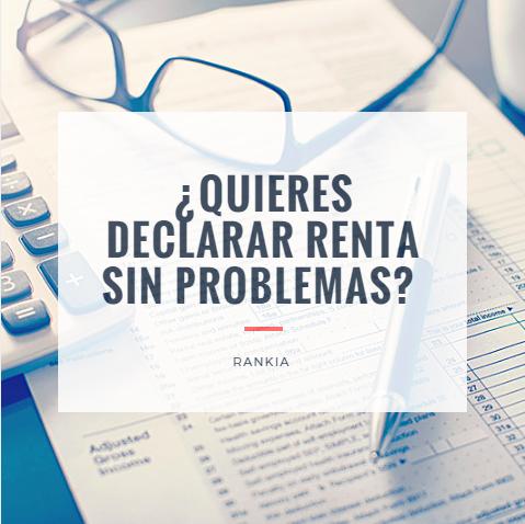 ¿Quieres declarar renta sin problemas?