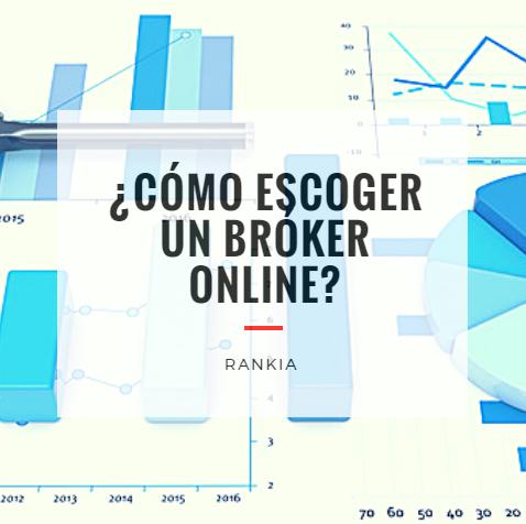 ¿Cómo escoger un bróker online?