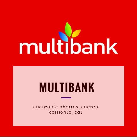 Multibank: Cuenta de Ahorros, Cuenta Corriente y CDT