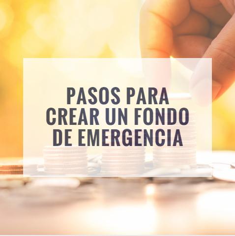 Pasos para crear Fondo de Emergencia