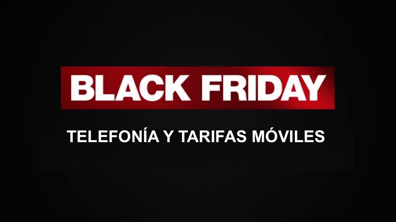 Black Friday Telefonía