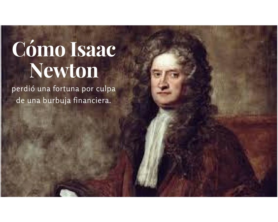 Newton, burbuja financiera, ruina,