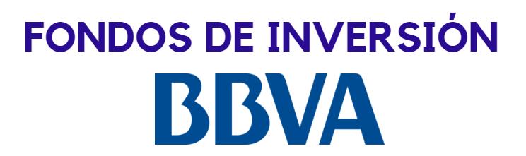 Fondos de inversión BBVA