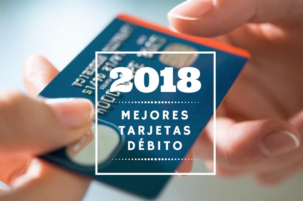 Mejores tarjetas de débito para 2018