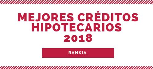 Mejores creditos hipotecarios 2018