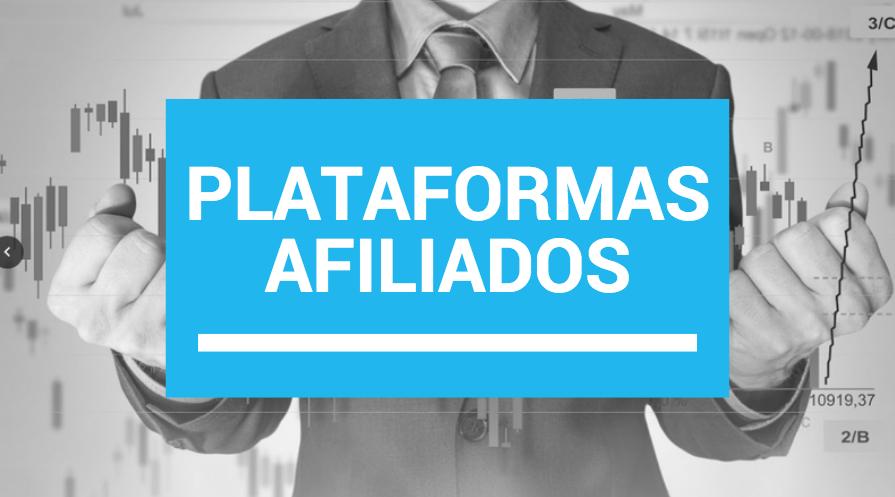 Plataformas de afiliados: Otra forma de ganar dinero en el mercado financiero