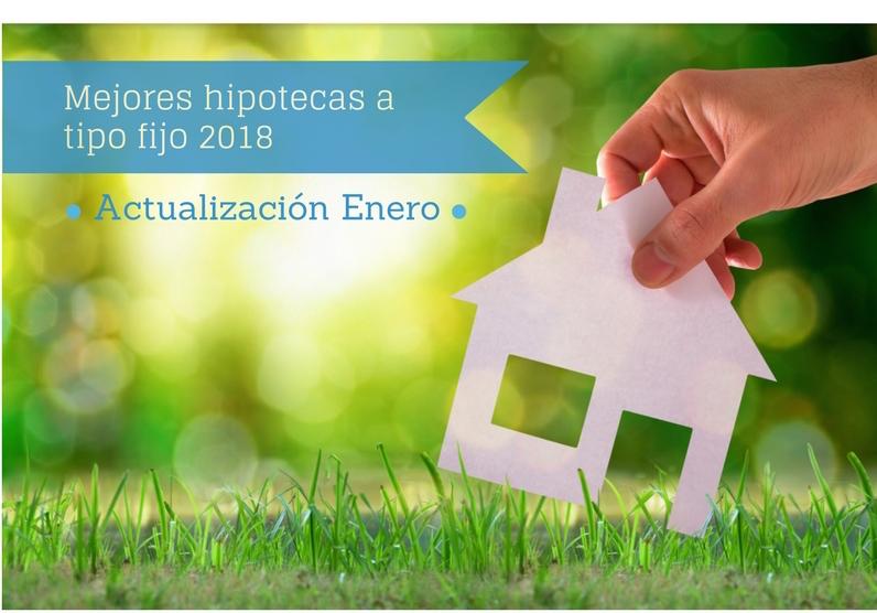 mejores hipotecas fijas 2018