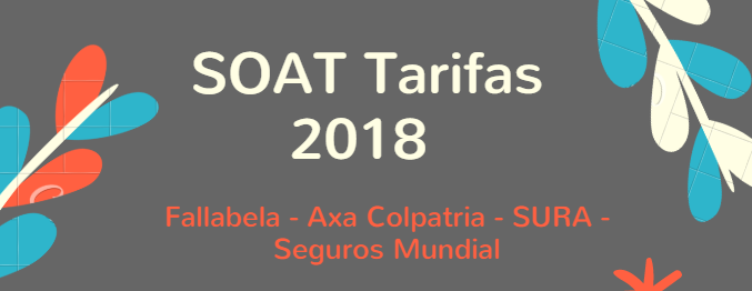 SOAT Tarifas 2018: Falabella, Axa Colpatria, SURA y Seguros Mundial