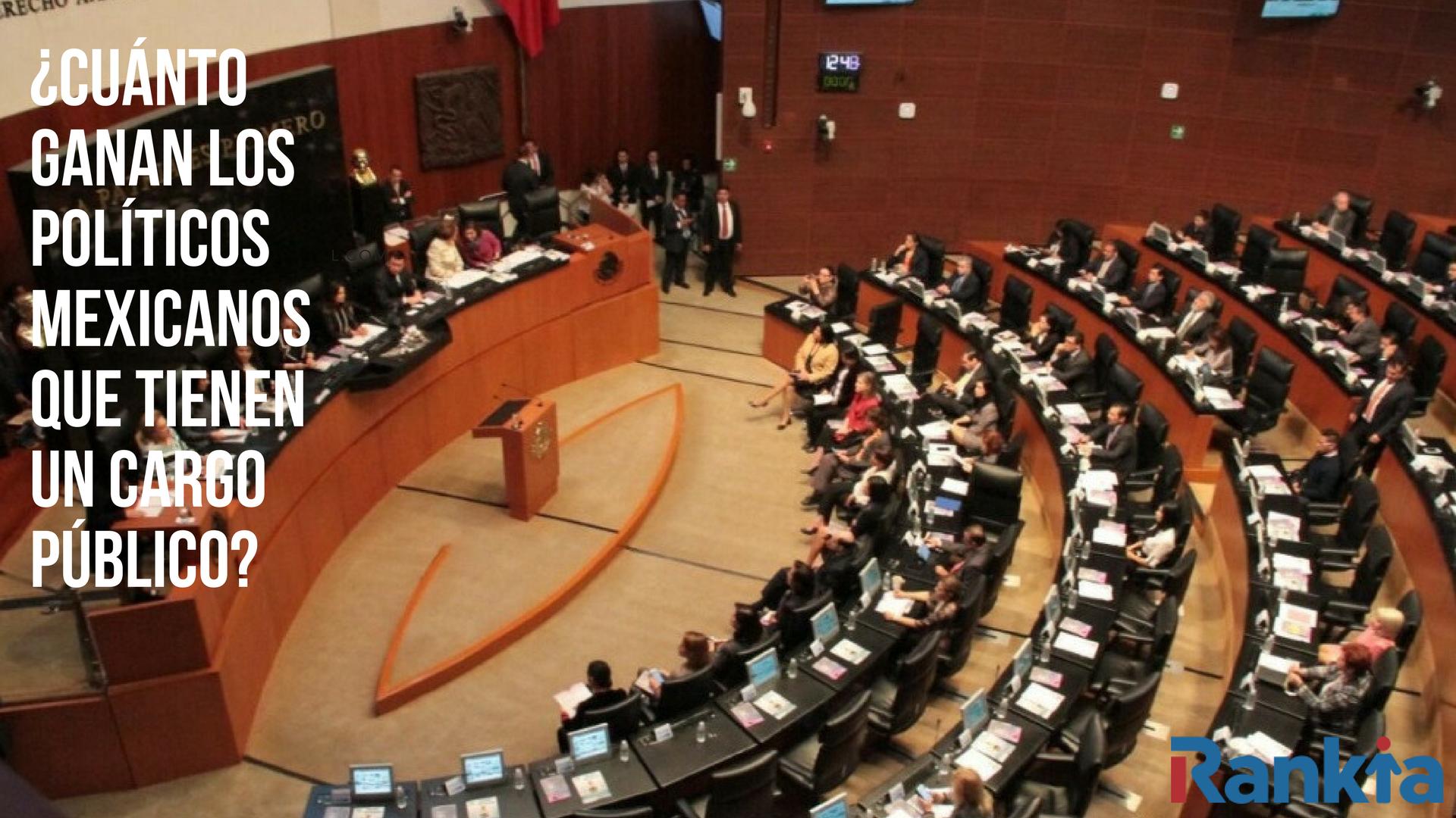 ¿Cuánto ganan los políticos mexicanos que tienen un cargo público?