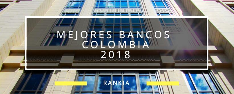 Mejores Bancos Colombia 2018