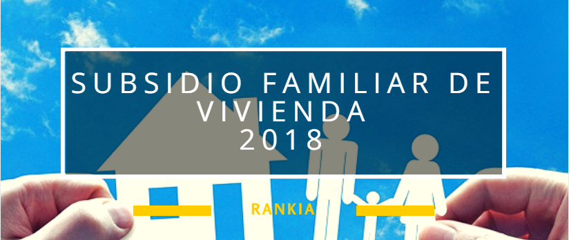Subsidio familiar de vivienda 2018