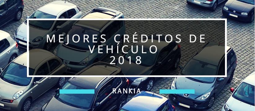 Mejores Créditos de Vehículo 2018