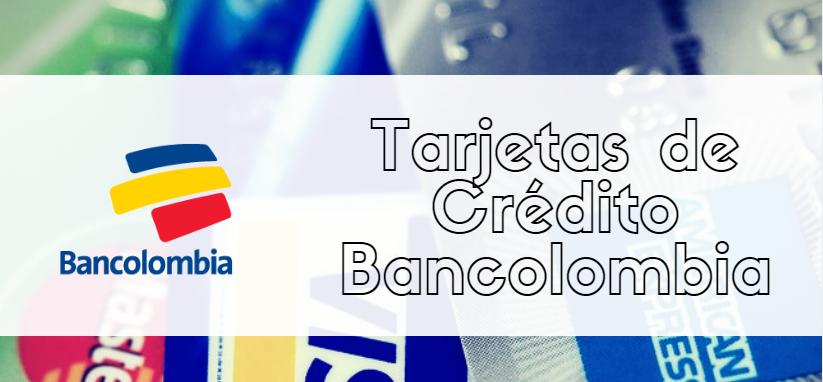 Tarjetas de Crédito Bancolombia
