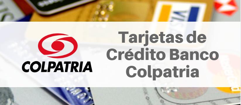 Tarjetas de Crédito Banco Colpatria