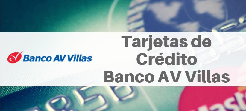 Tarjetas de Crédito Banco AV Villas