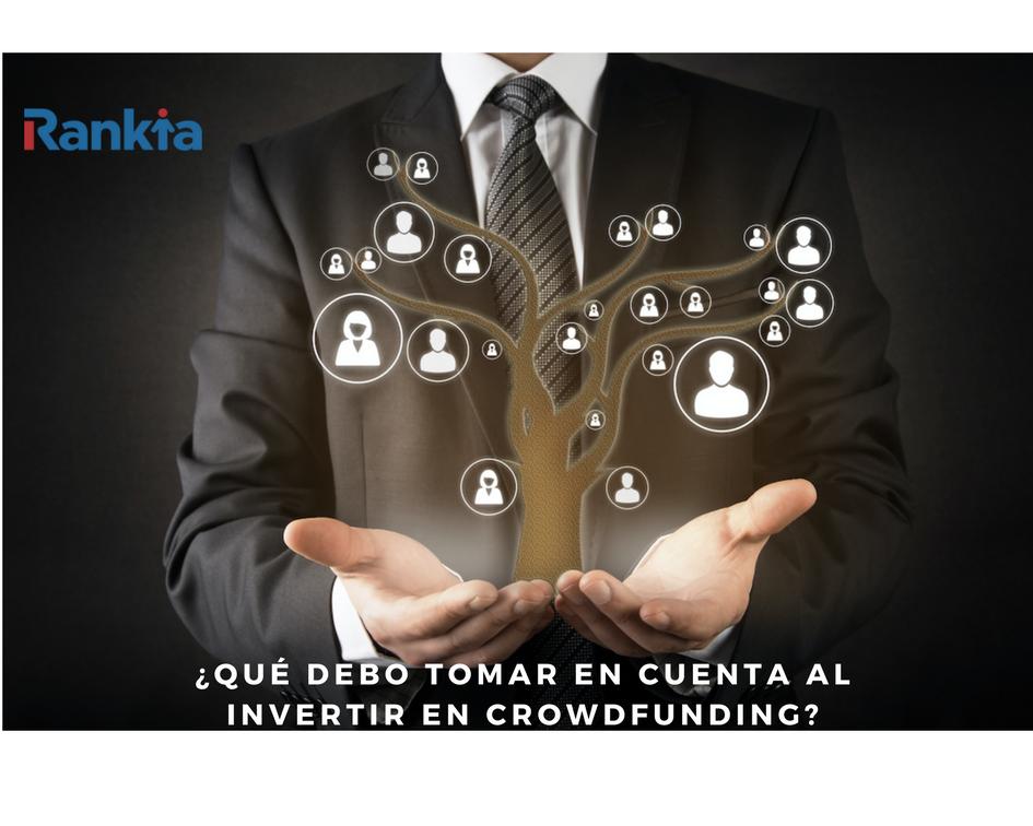 ¿Qué debo tomar en cuenta al invertir en Crowdfunding?