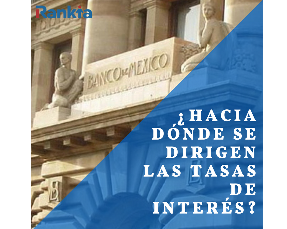 ¿Hacia dónde se dirigen las tasas de interés?, Edgar Arenas
