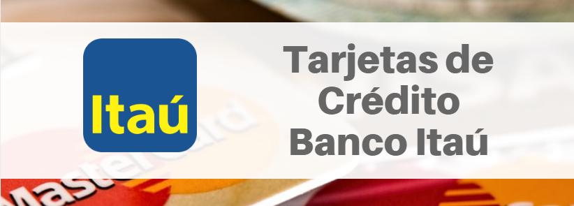 Tarjetas de Crédito Banco Itaú