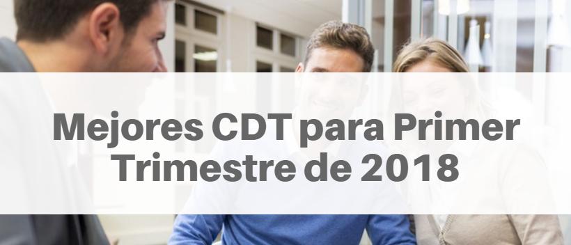 Mejores CDT para Primer Trimestre de 2018