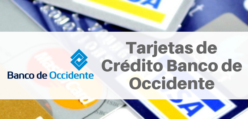 Tarjetas de Crédito Banco de Occidente