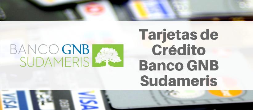 Tarjetas de Crédito Banco GNB Sudameris