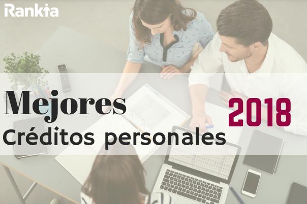 Mejores créditos personales 2018