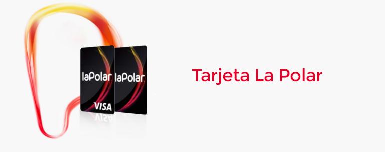 Tarjeta La Polar: solicitar por internet, comercios asociados y formas de pago