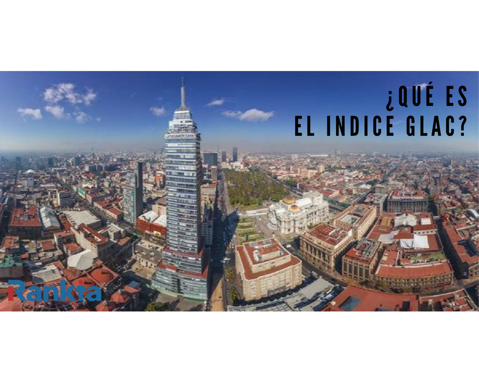 ¿Qué es el indice GLAC?, Rankia, Edgar Arenas