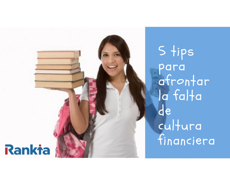 5 tips para afrontar la falta de cultura financiera, Edgar Arenas