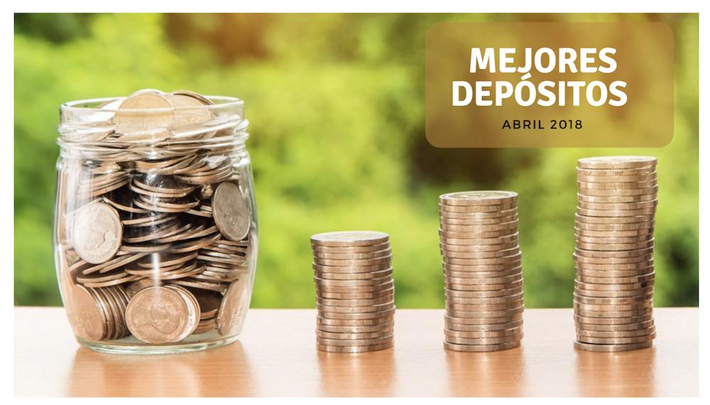 Mejores depósitos abril 2018