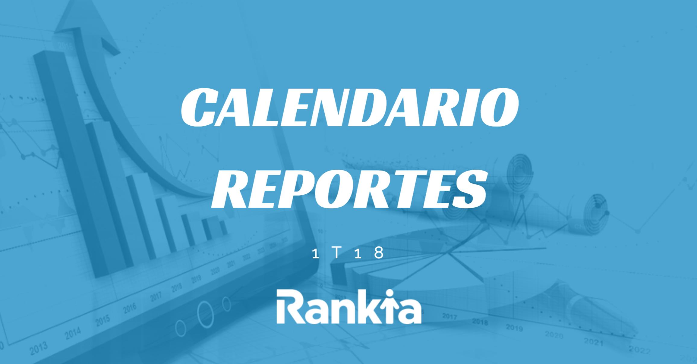 Calendario reportes 1T 2018