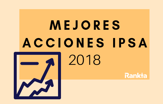mejores acciones ipsa 2018