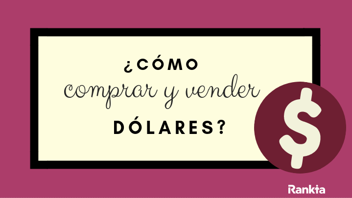 como comprar y vender dolares