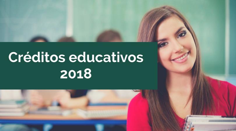 Créditos educativos 2018