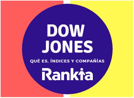 Dow Jones: qué es, cómo funciona e índices