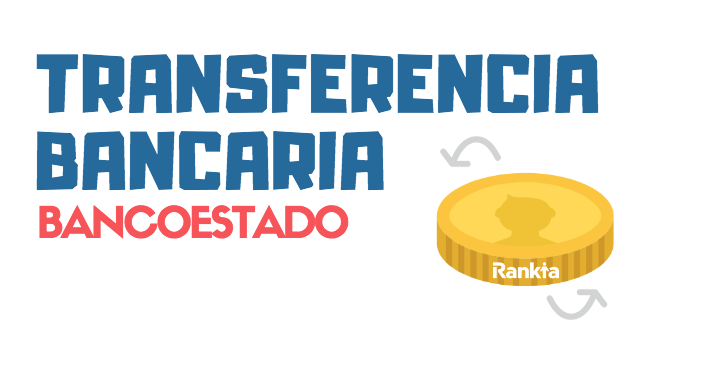 ¿Cómo hacer una transferencia bancaria a BancoEstado?