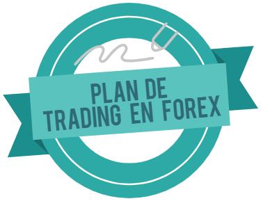 ¿Cómo debe ser tu plan de Trading en Forex?