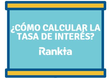 41a1c235b4 ¿Cómo calcular la Tasa de Interés? - Rankia