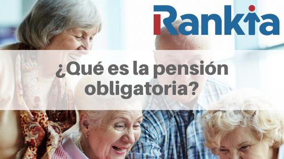 ¿Qué es la pensión obligatoria?