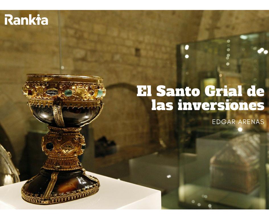 El Santo Grial de las Inversiones, Edgar Arenas