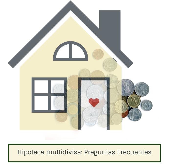 Hipoteca multidivisa: Preguntas frecuentes
