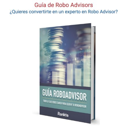 Guía Rankia sobre Roboadvisors