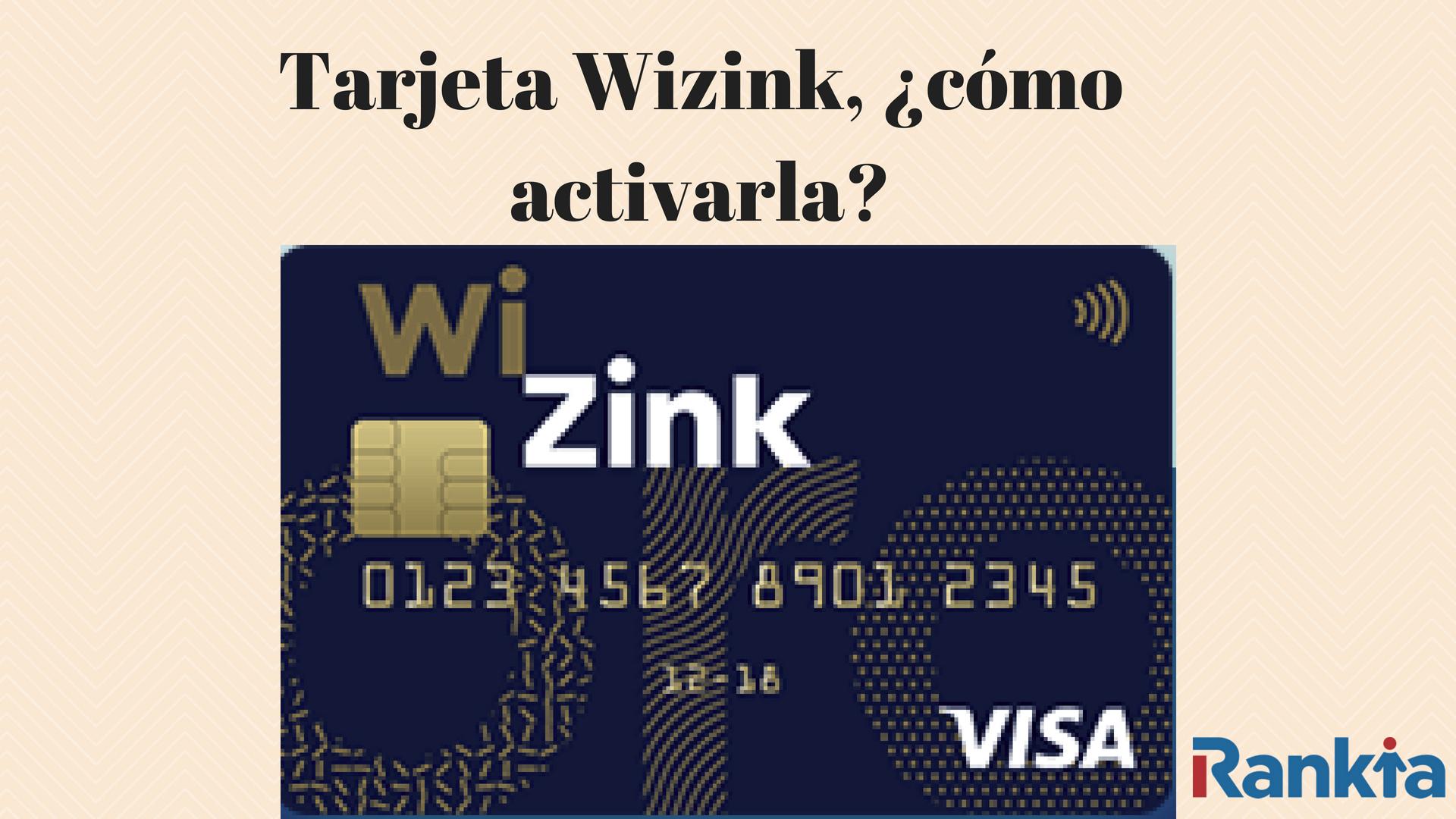 tarjeta wizink cómo activarla