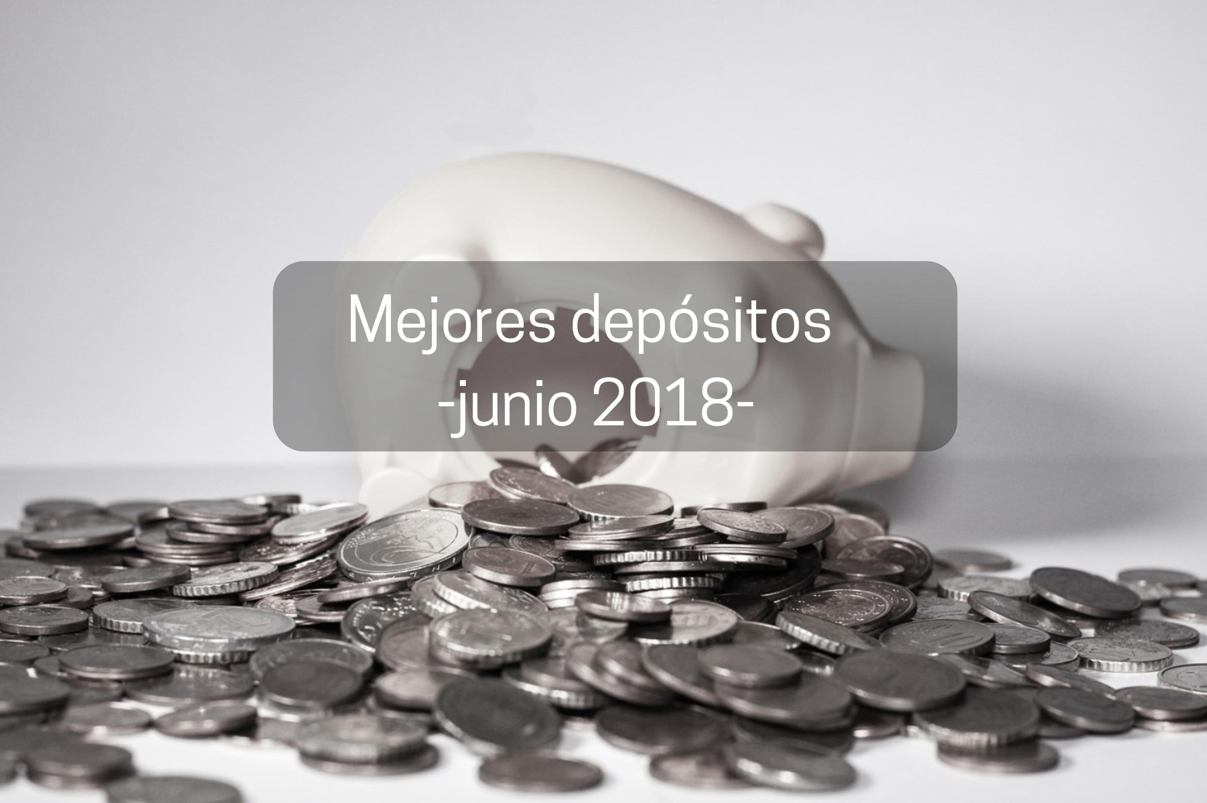 mejores depósitos junio 2018