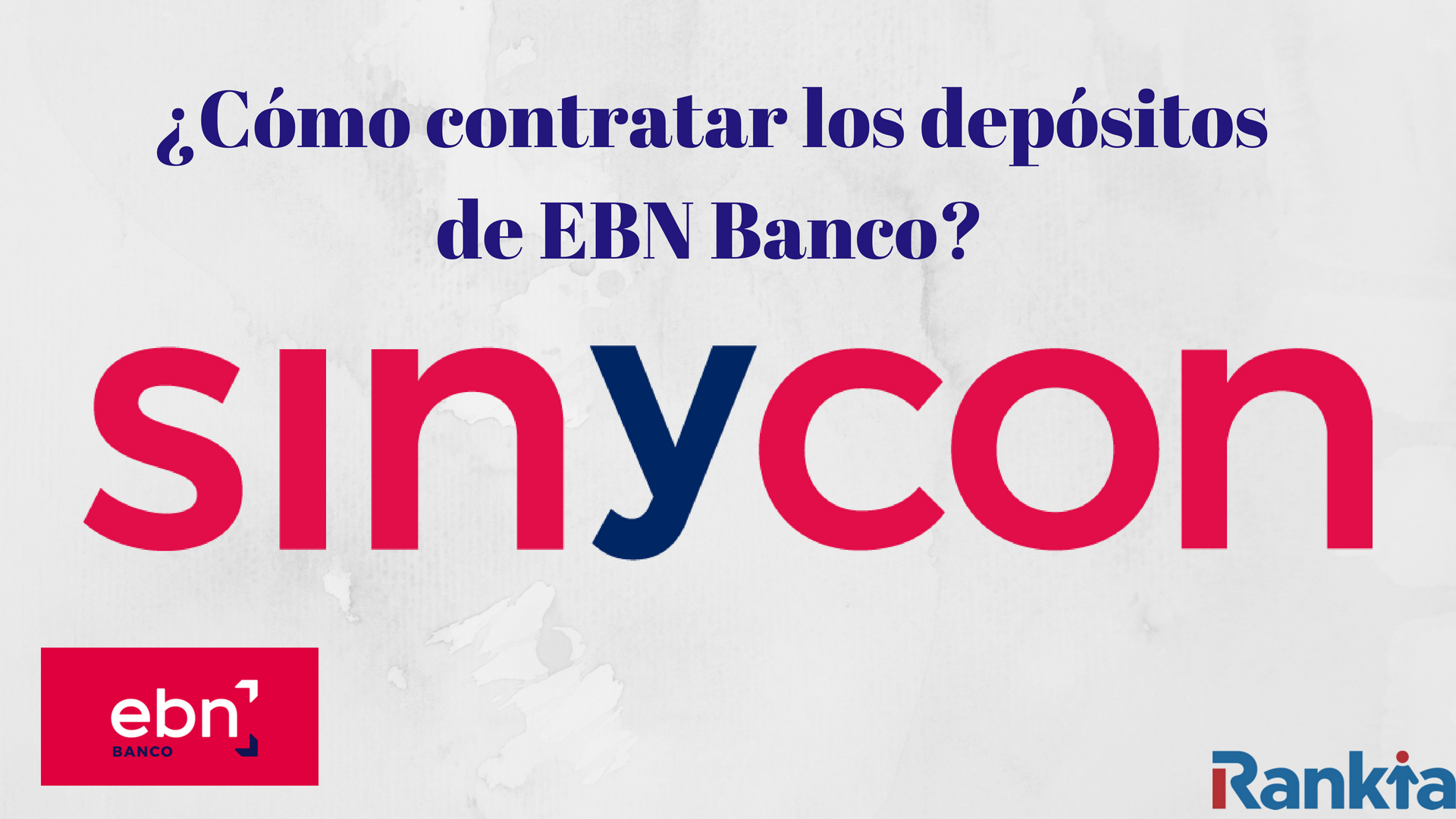 como contratar depositos sinycon