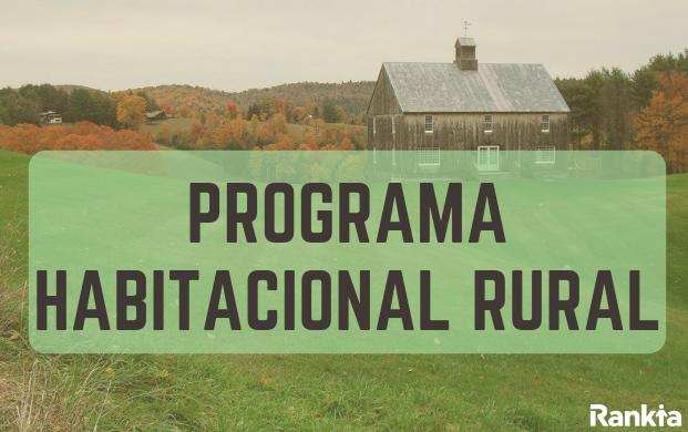 Programa habitacional rural: requisitos, postulación y montos