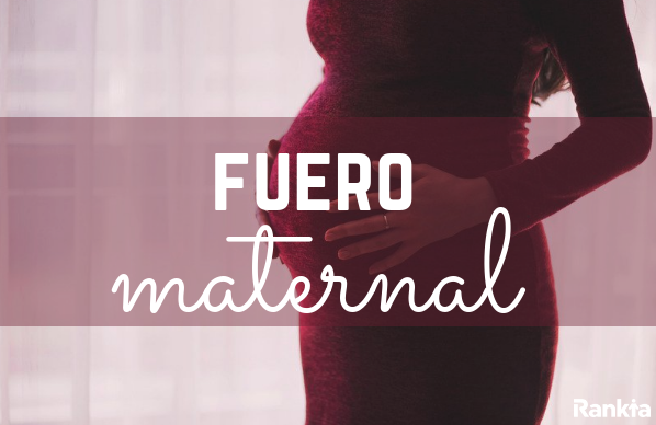 Fuero maternal: qué es, duración y beneficios