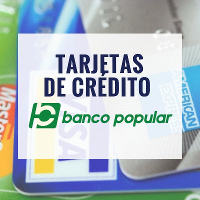 Tarjetas de Crédito Banco Popular