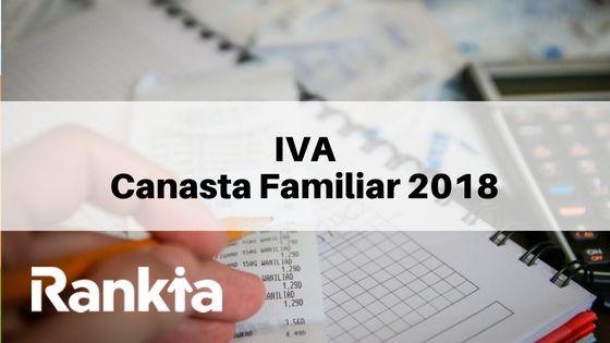 IVA canasta familiar 2018: productos y tarifas