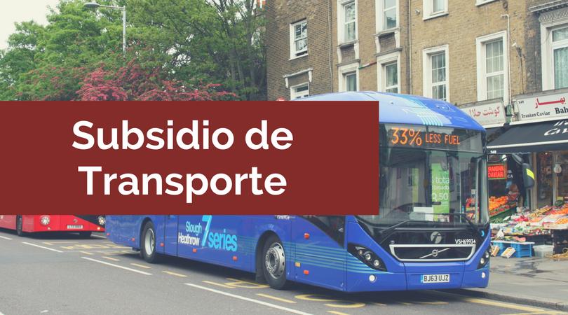 Subsidio de Transporte 2018: pago, auxilio y valor